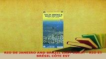 PDF  RIO DE JANEIRO AND BRAZIL EAST COAST  RIO ET BRÉSIL CÔTE EST Download Full Ebook