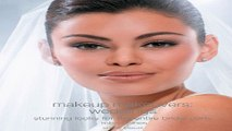 Download Makeup Makeovers  Weddings  Stunning Looks for the Entire Bridal Party