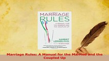 PDF  Marriage Rules A Manual for the Married and the Coupled Up Download Full Ebook