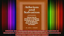 Read  Atheism and Salvation Atheism From the Perspective of Anonymous Christianity in the  Full EBook