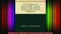 Read  ORIGINS OF THEOSOPHY Cults and New Religions  Full EBook