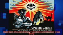 READ book  Wobblies A Graphic History of the Industrial Workers of the World  FREE BOOOK ONLINE