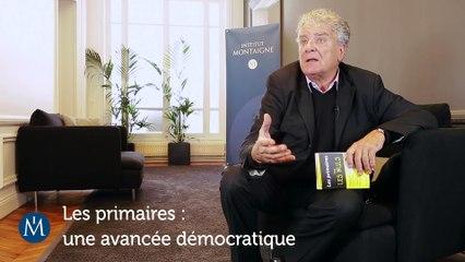 Tout ce que vous devez savoir sur les primaires - Par Olivier Duhamel