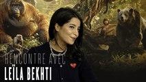 Leïla Bekhti : son interview pour Le Livre de la Jungle