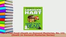 Download  April Fool Dead Death on Demand Mysteries No 13 Death on Demand Mysteries Series Free Books