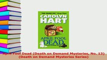 Download  April Fool Dead Death on Demand Mysteries No 13 Death on Demand Mysteries Series Free Books