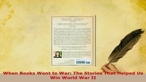 PDF  When Books Went to War The Stories That Helped Us Win World War II Free Books