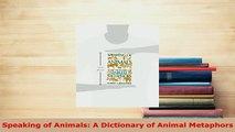 PDF  Speaking of Animals A Dictionary of Animal Metaphors Download Full Ebook