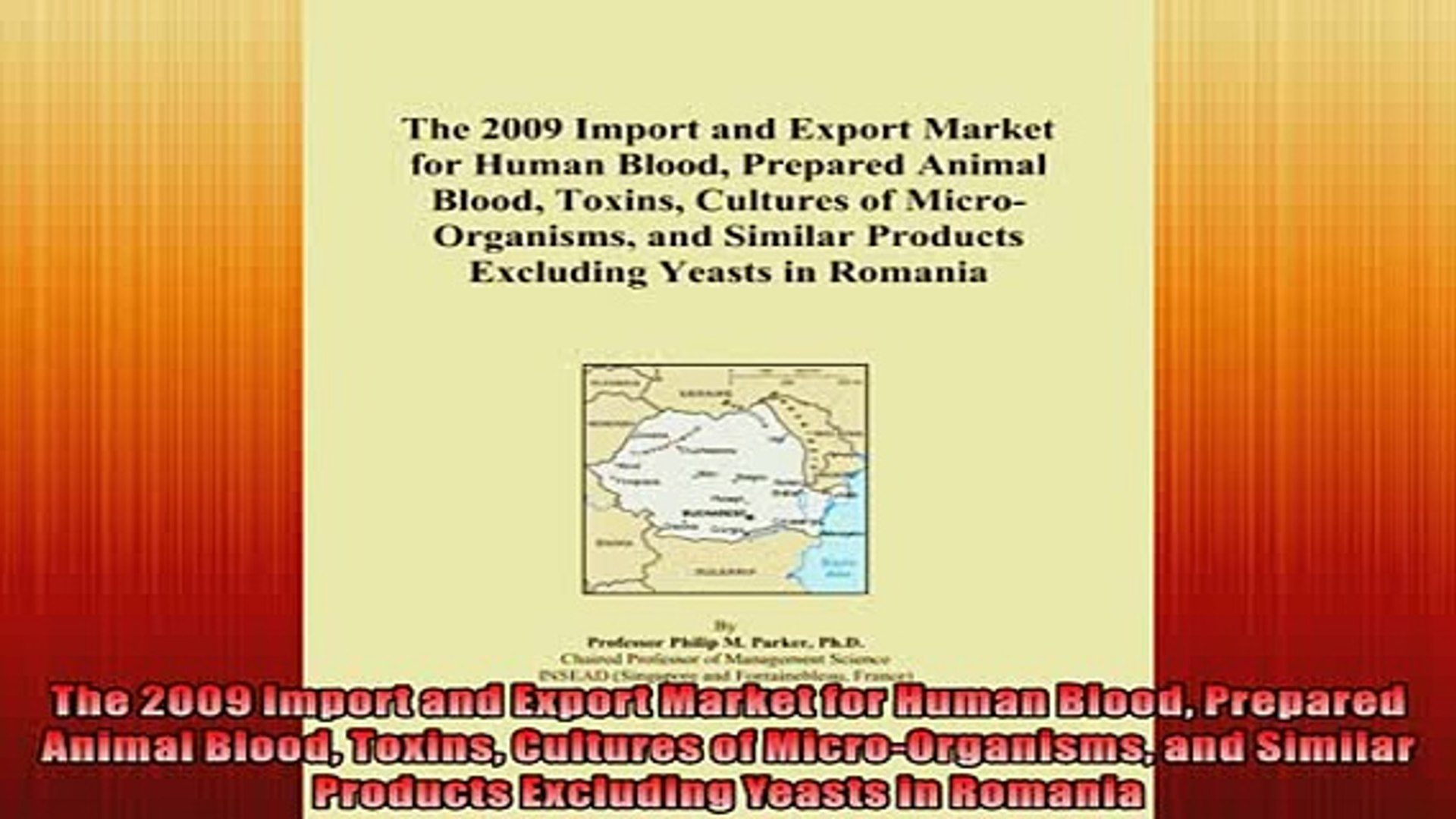 EBOOK ONLINE  The 2009 Import and Export Market for Human Blood Prepared Animal Blood Toxins Culture
