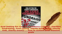 PDF  Goal Setting For Charity Fundraisers charity charities fundraising fund raising charity Read Online