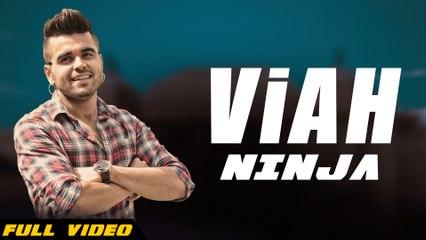 New Punjabi Songs 2016 | Viah | Official Video [ Hd ] | NINJA | Once Upon a Time Amritsar