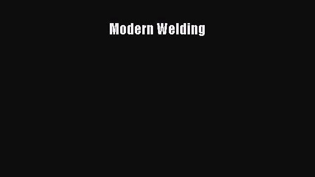 [Read Book] Modern Welding  EBook