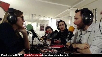 [REPLAY] Panik sur le BIFFF - L'Oeil Carnivore - Interview de Nina Jacqmin