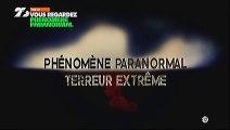 Phenomene Paranormal Terreur Extreme