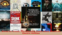 PDF  Wired for Greed The Shocking Truth about Americas Electric Utilities Read Full Ebook