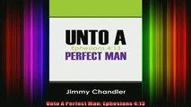 Read  Unto A Perfect Man Ephesians 413  Full EBook