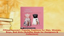 Download  Fifties Forever Popular Fashions for Men Women Boys and Girls Schiffer Book for Read Online