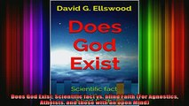 Read  Does God Exist Scientific fact vs blind Faith For Agnostics Atheists and those with an  Full EBook