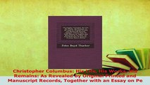 PDF  Christopher Columbus His Life His Works His Remains As Revealed by Original Printed and Read Online