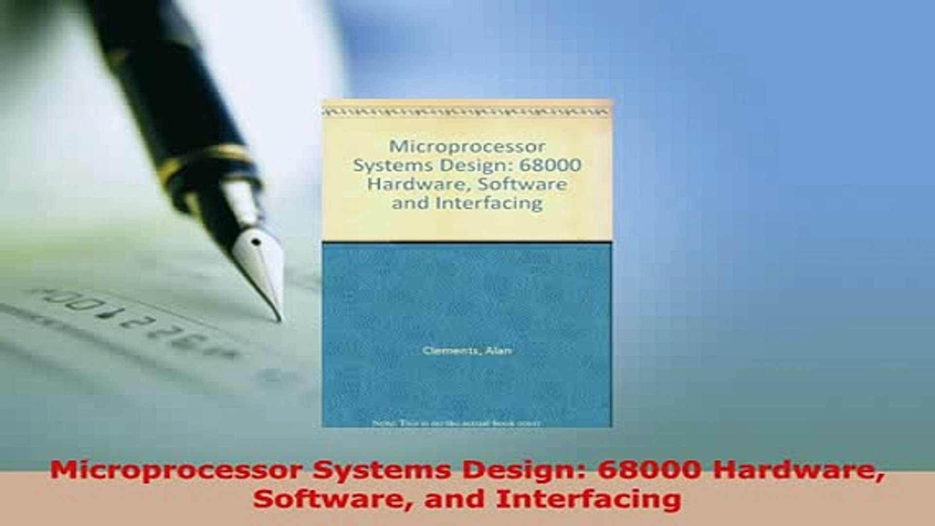 Pdf Microprocessor Systems Design 68000 Hardware Software And Interfacing Read Online Video Dailymotion