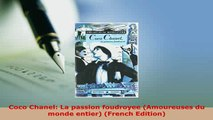 PDF  Coco Chanel La passion foudroyee Amoureuses du monde entier French Edition Download Full Ebook