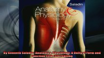 EBOOK ONLINE  By Kenneth Saladin Anatomy  Physiology A Unity of Form and Function Fifth 5th Edition  FREE BOOOK ONLINE