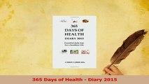 Read  365 Days of Health  Diary 2015 Ebook Free
