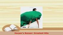 PDF  Harpers Bazaar Greatest Hits Download Online