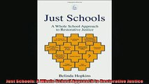 READ book  Just Schools A Whole School Approach to Restorative Justice READ ONLINE