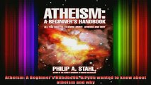 Read  Atheism A Beginners Handbook All you wanted to know about atheism and why  Full EBook