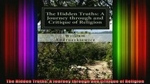 Read  The Hidden Truths A Journey through and Critique of Religion  Full EBook