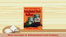 PDF  New Concepts in Dehydrated Food Cookery PDF Book Free