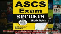 FREE DOWNLOAD  ASCS Exam Secrets Study Guide ASCS Test Review for the Air Systems Cleaning Specialist  FREE BOOOK ONLINE