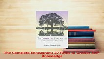 Download  The Complete Enneagram 27 Paths to Greater SelfKnowledge Ebook Online