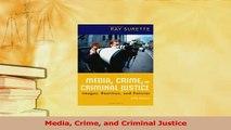 Read  Media Crime and Criminal Justice Ebook Free