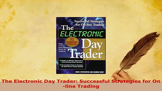 Download  The Electronic Day Trader Successful Strategies for Online Trading PDF Book Free