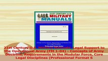 Read  21st Century US Military Manuals Legal Support to the Operational Army FM 104  Ebook Free