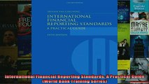 FREE DOWNLOAD  International Financial Reporting Standards A Practical Guide World Bank Training  FREE BOOOK ONLINE