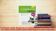 PDF Complete Urdu Beginner to Intermediate Course Learn to read write speak  and understand a Read Full Ebook