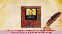 PDF  The Cambridge Companion to James Baldwin Cambridge Companions to Literature Free Books