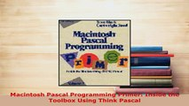 PDF  Macintosh Pascal Programming Primer Inside the Toolbox Using Think Pascal  EBook