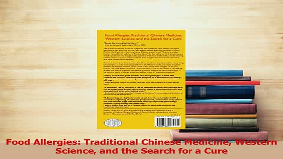 Read  Food Allergies Traditional Chinese Medicine Western Science and the Search for a Cure PDF Online
