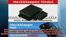 BESTE PRODUKT Zum Kaufen  Heckklappenmodul für Audi A4 Avant 8K A6 Avant 4F A6 Allroad 4FH A8 4E Q7 4L Q5