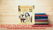 Download  Anne Frank The Anne Frank House Authorized Graphic Biography 1st first Edition by PDF Online