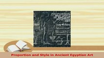 Download  Proportion and Style in Ancient Egyptian Art Read Online