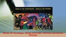 PDF  Walls Of Heritage Walls Of Pride African American Murals Download Online