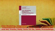 Download  User Modeling Adaptation and Personalization 17th International Conference UMAP 2009  Read Online