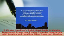 PDF  A 13year Landlords QuickStart Guide to Valuing Investment Properties Picking Tenants Download Online