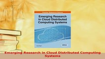 PDF  Emerging Research in Cloud Distributed Computing Systems  EBook