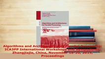 PDF  Algorithms and Architectures for Parallel Processing ICA3PP International Workshops and Download Online